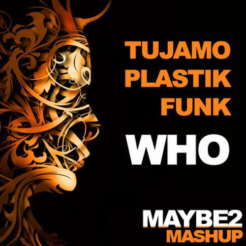 Tujamo  - Pocket WHO (Maybe2 Version)