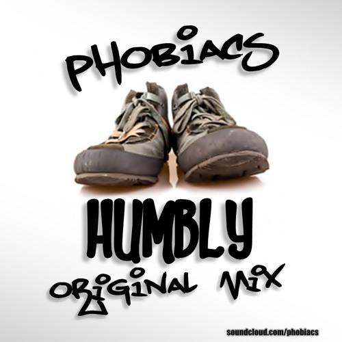 Phobiacs - Humbly (Original Mix) (Work in progress)