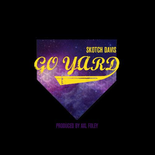 Skotch Davis - Go Yard