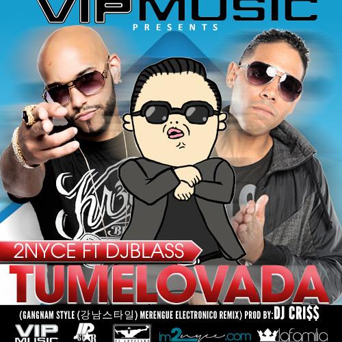 TuMeLoVaDa (Gangnam Style Merengue Electronico Remix) Prod By DJ CRI$$ 1