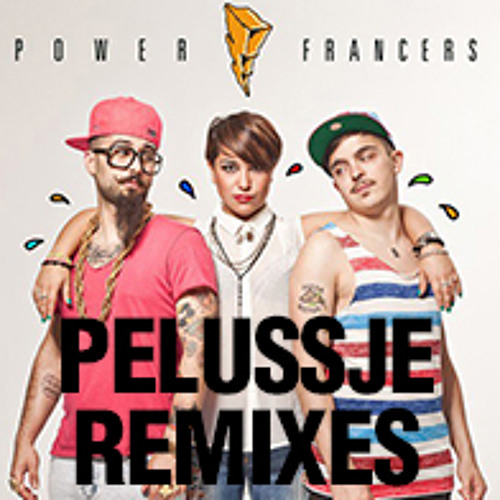 Power Francers - Ho Voglia (Pelussje Official RMX) Out Now in stores & iTunes!!