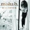 'Do You Think Of Me' (Cashtastic remix) - IamMishaB Chords