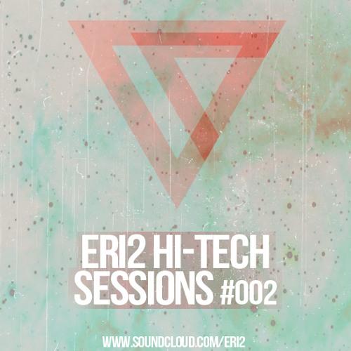 ERI2 - Hi-tech Sessions Podcast #002 - Free Download