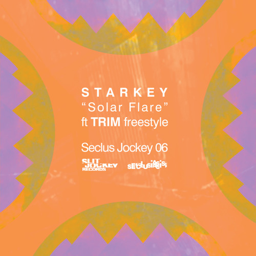 Starkey - Solar Flare (Trim Freestyle) FREE DL!