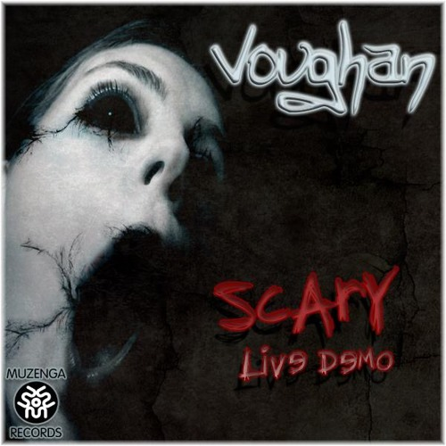 [SET] Voughan - Scary (Live Demo) | FREE DOWNLOAD
