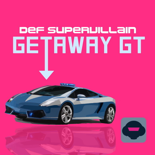 Getaway GT (Available on Beatport NOW)