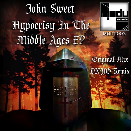 John Sweet - Hypocrisy in the Middle Ages (DNYO 90's Remix) Out Now!