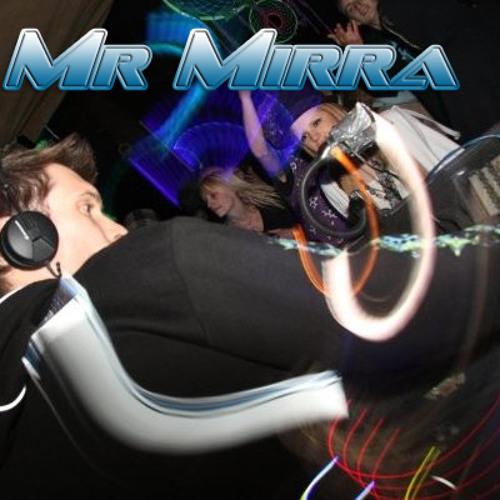 Mr. Mirra - Preview Mix
