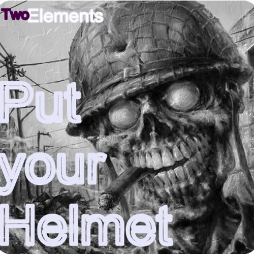 TwoElements - SET Put your Helmet