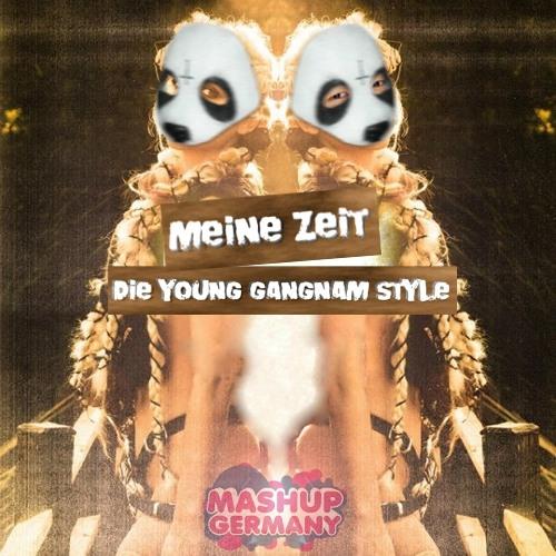 Mashup-Germany - Meine Zeit (Die Young Gangnam Style)