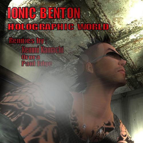 IONIC Benton - Holographic World (Kemmi Kamachi remix) [Bonzai Limited] unmastered