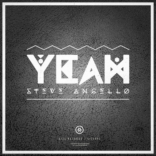 Steve Angello 'Yeah' - Pete Tong World Exclusive! Released Out Now!