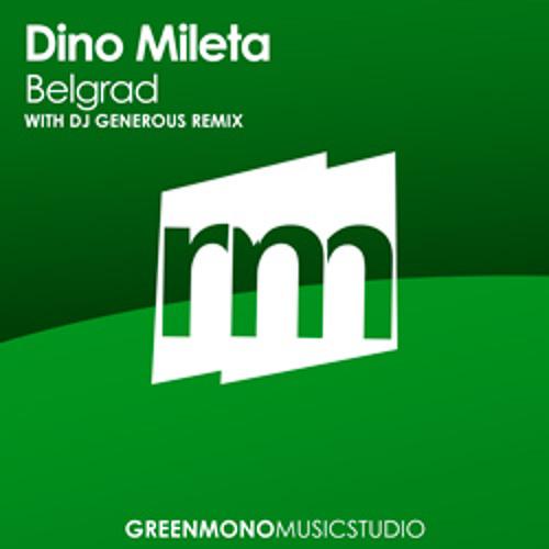 Dino Mileta - Belgrad (DJ Generous Remix)