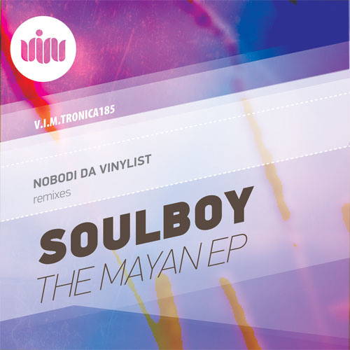SOULBOY-THE MAYAN (NOBODI DA VINYLIST Full Vocal Scratch remix)