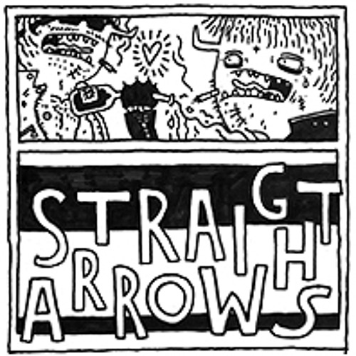 Straight Arrows - All the time