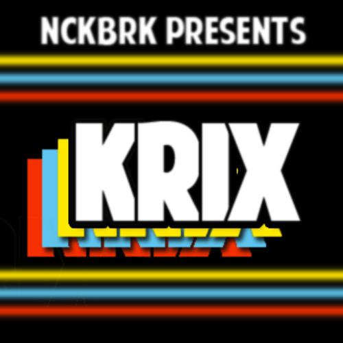 NCKBRK presents KRIX