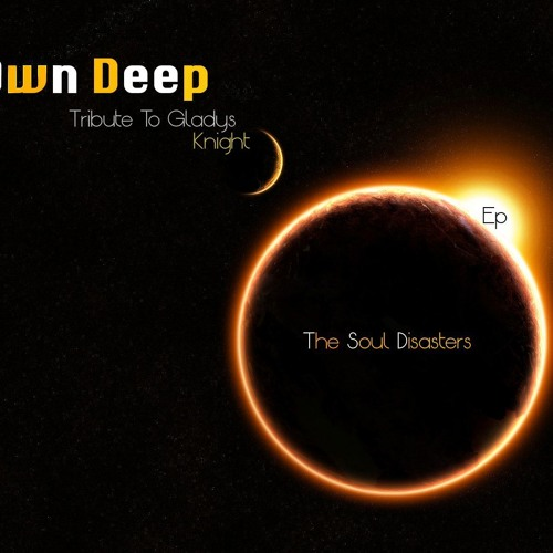 Own Deep ( Tribute To Gladys Knight )
