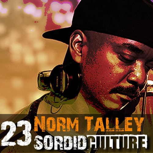 Sordid Culture 023 - Norm Talley (Third Ear/Thema, Detroit)