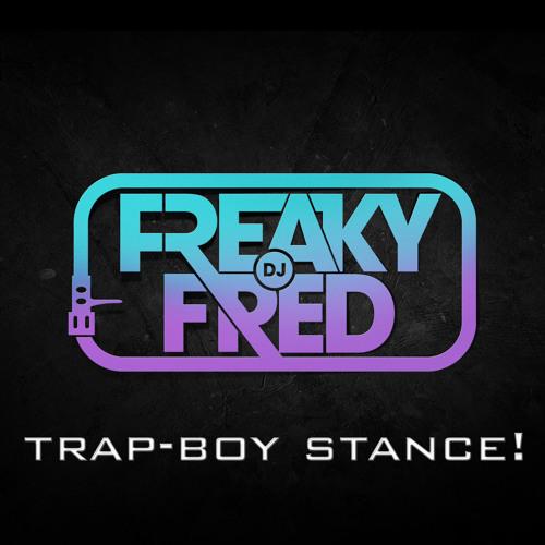 Trap-Boy Stance!
