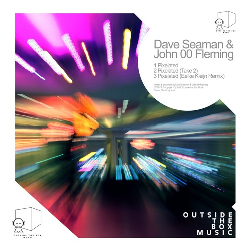 Dave Seaman & John 00 Fleming - Pixelated (Eelke Kleijn Remix)