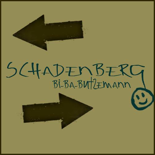 Schadenberg - Bi-Ba-Butzemann