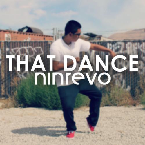 Ninrevo - That Dance