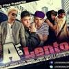 Juno Ft. Ñengo Flow,Manny Eztilo & La Dinastia '' Los Originales '' & Yandel - A Lo Lento