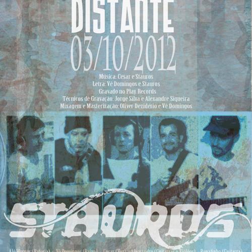 Distante- STAUROS 2012