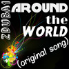 Around The World (original song)