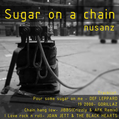 Sugar on a chain