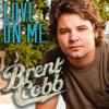 Love On Me-Brent Cobb