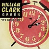 It's About Time - William Clark Green