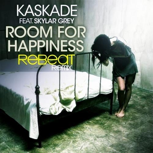 Kaskade Feat. Skylar Grey - Room For Happiness (Rebeat Remix)