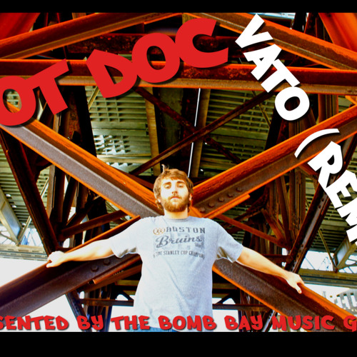 Pot Doc - Vato (Remix)