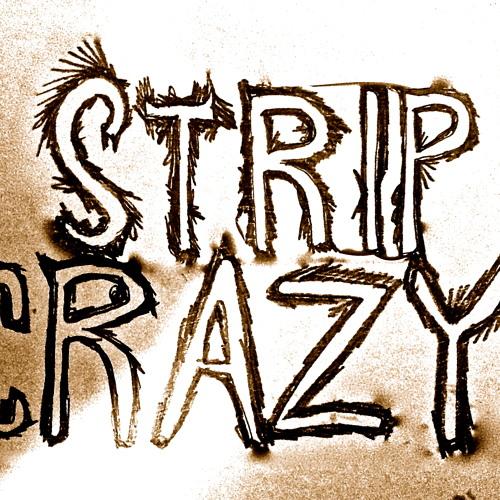Stip Crazy - Shotgun Mix