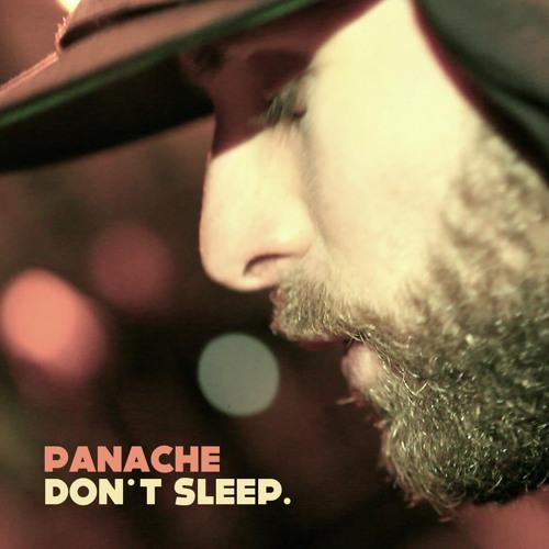 Panache - Don't sleep
