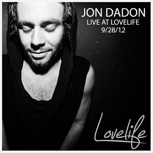 Jon Dadon Live at Lovelife 9.28.12 - [Musicis4Lovers.com]