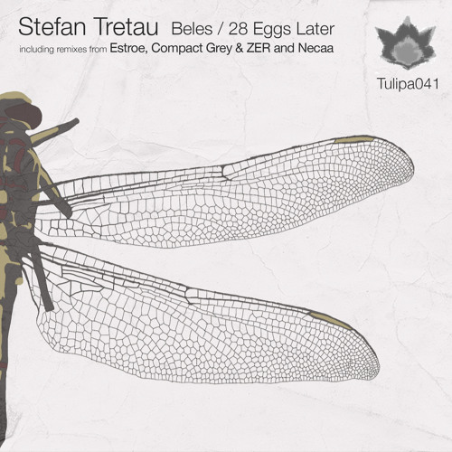 Stefan Tretau - 28 Eggs Later (Original Mix)