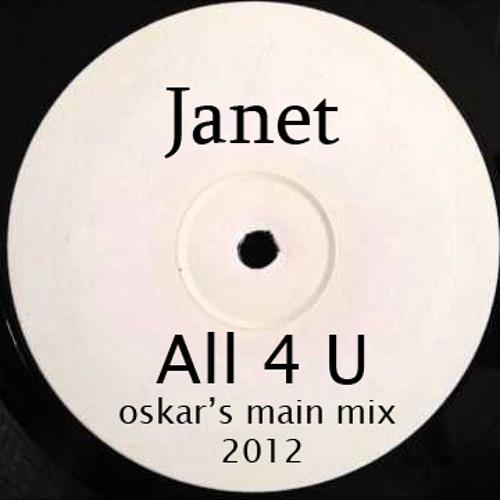 Janet Jackson - All For You (Oskar's Main Mix 2012) (320 kbps)