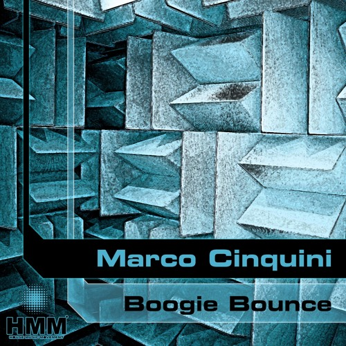 Marco Cinquini  - Boogie Bounce (Original Mix) (Snippet)