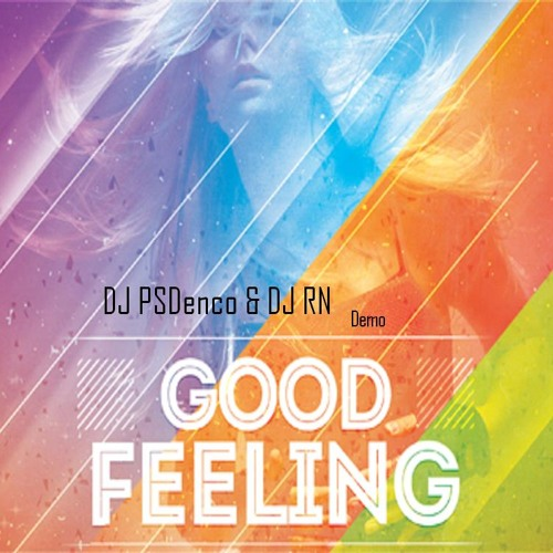 09-Good Feeling [Avicii Level Mix]DJ PSD enco & DJ Rn