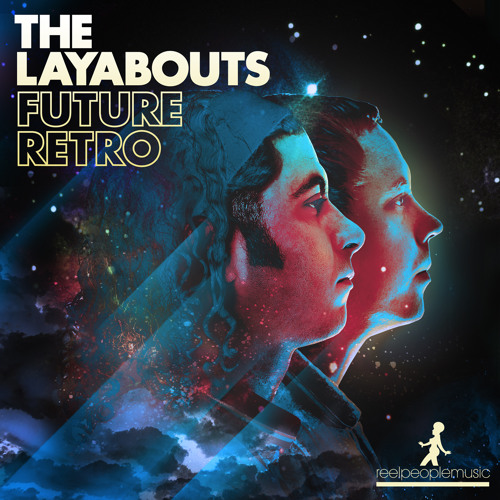 The Layabouts - Future Retro Album DJ Mix