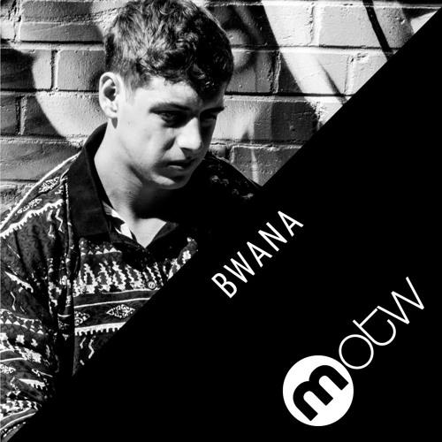 MOTW: Bwana