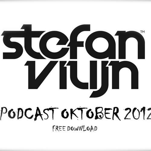 Stefan Vilijn - Podcast Oktober 2012