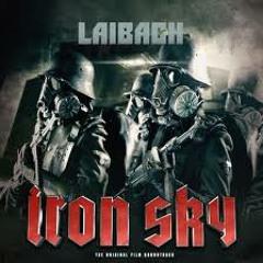 Laibach - Take Me to Heaven  (Iron Sky)
