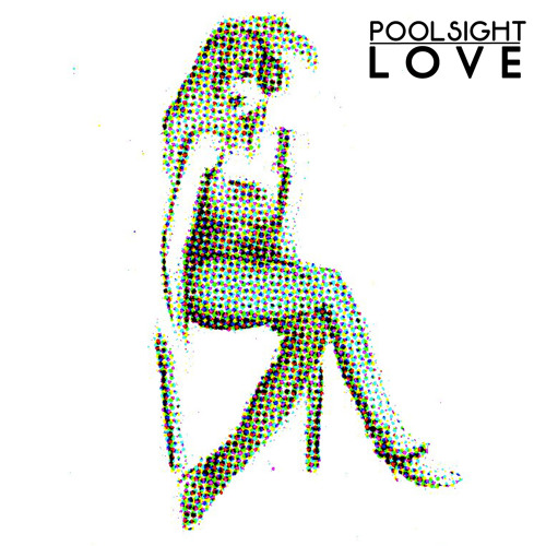 Poolsight - Love (Miguel B Remix)