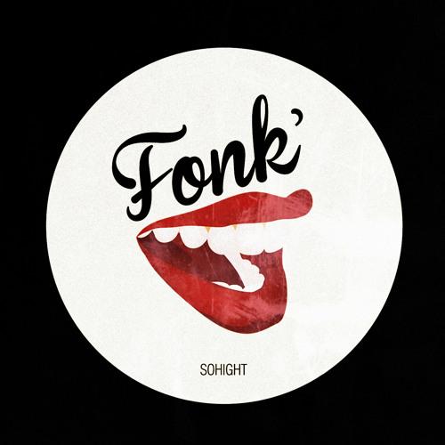 Sohight - Fonk' (Original mix)