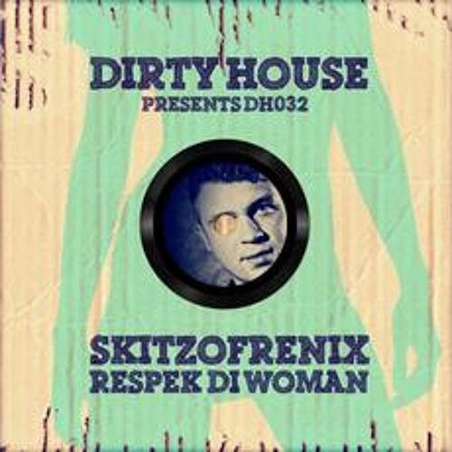 Skitzofrenix - Respek Di Woman (Preview)