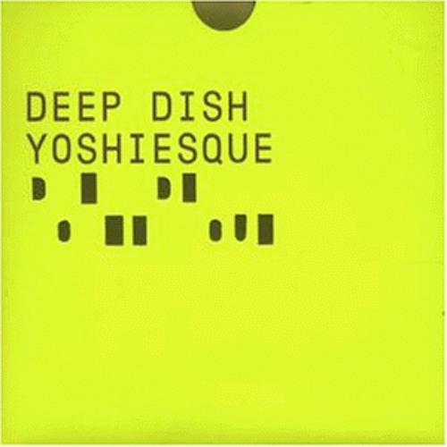 Deep Dish Yoshiesque CD01