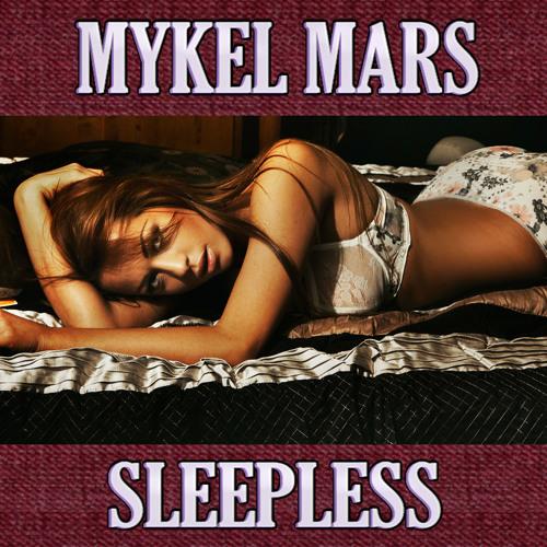 Mykel Mars - Sleepless (Smartfusion Remix)